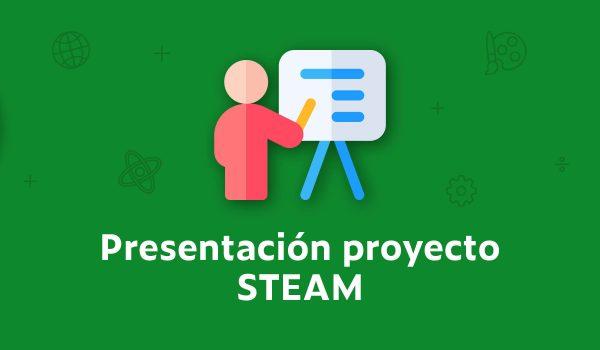 Presentación proyecto STEAM estudiantes de 4° Básico